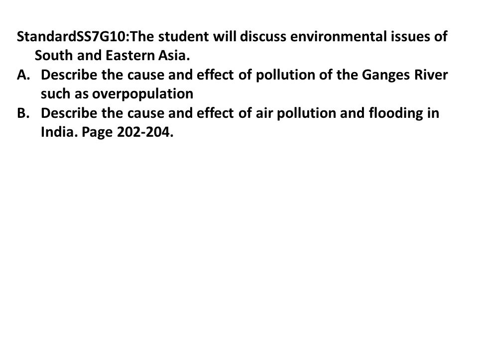 StandardSS7G10:The student will discuss environmental issues of South and Eastern Asia.