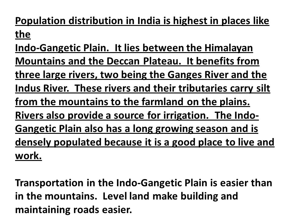 Population distribution in India is highest in places like the