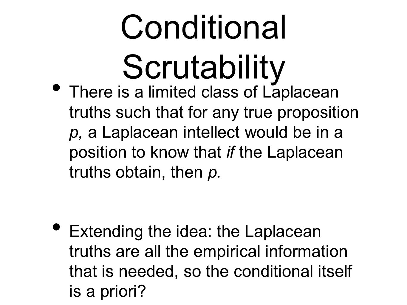 Conditional Scrutability