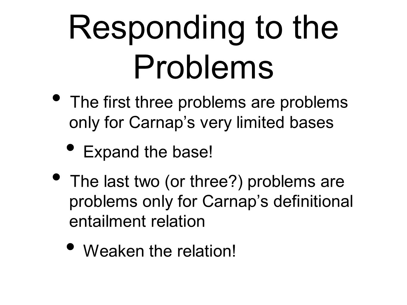 Responding to the Problems