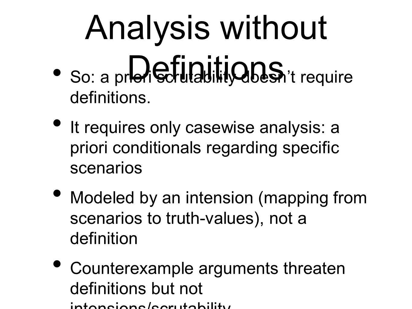 Analysis without Definitions
