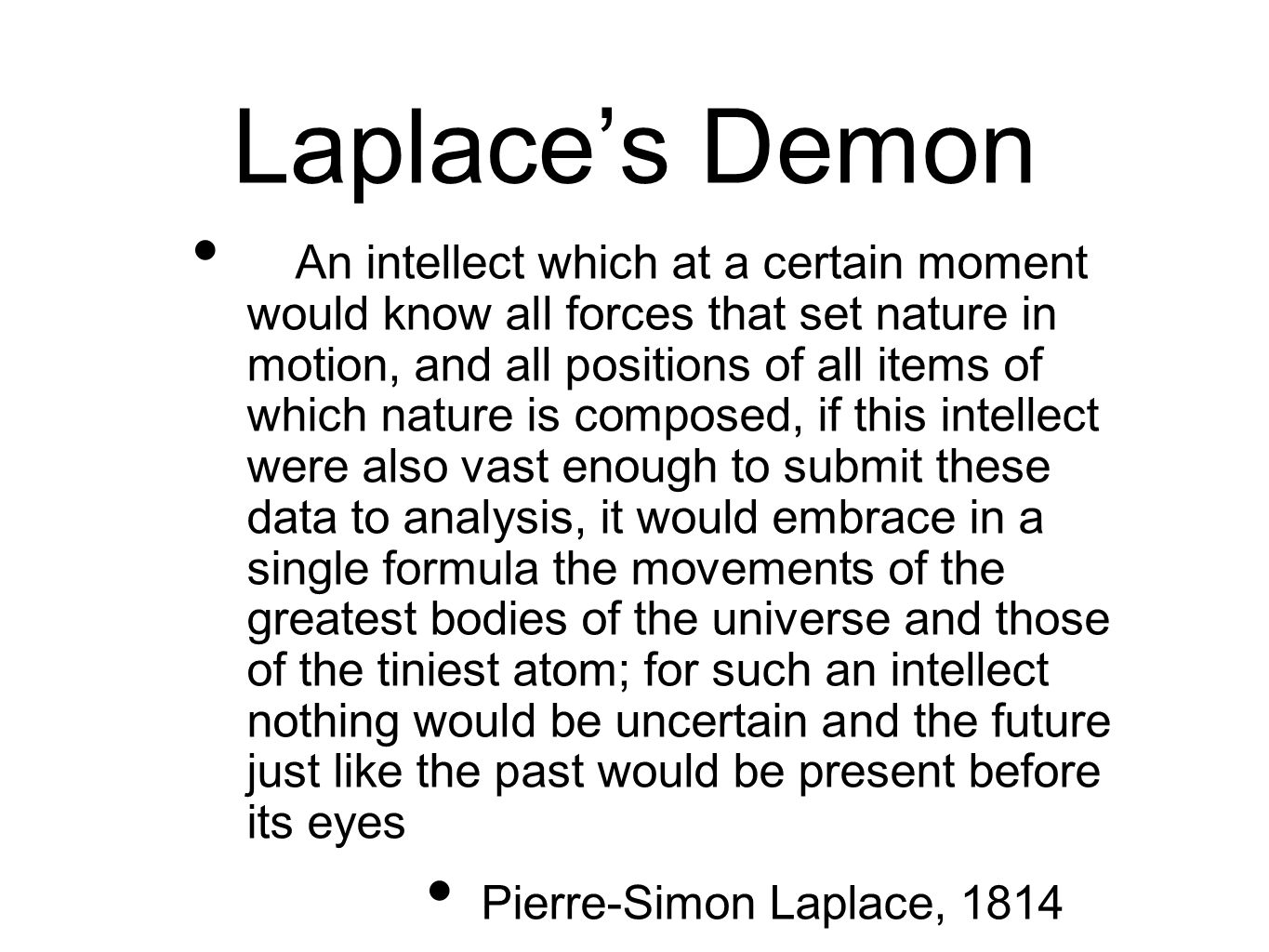 Laplace's Demon