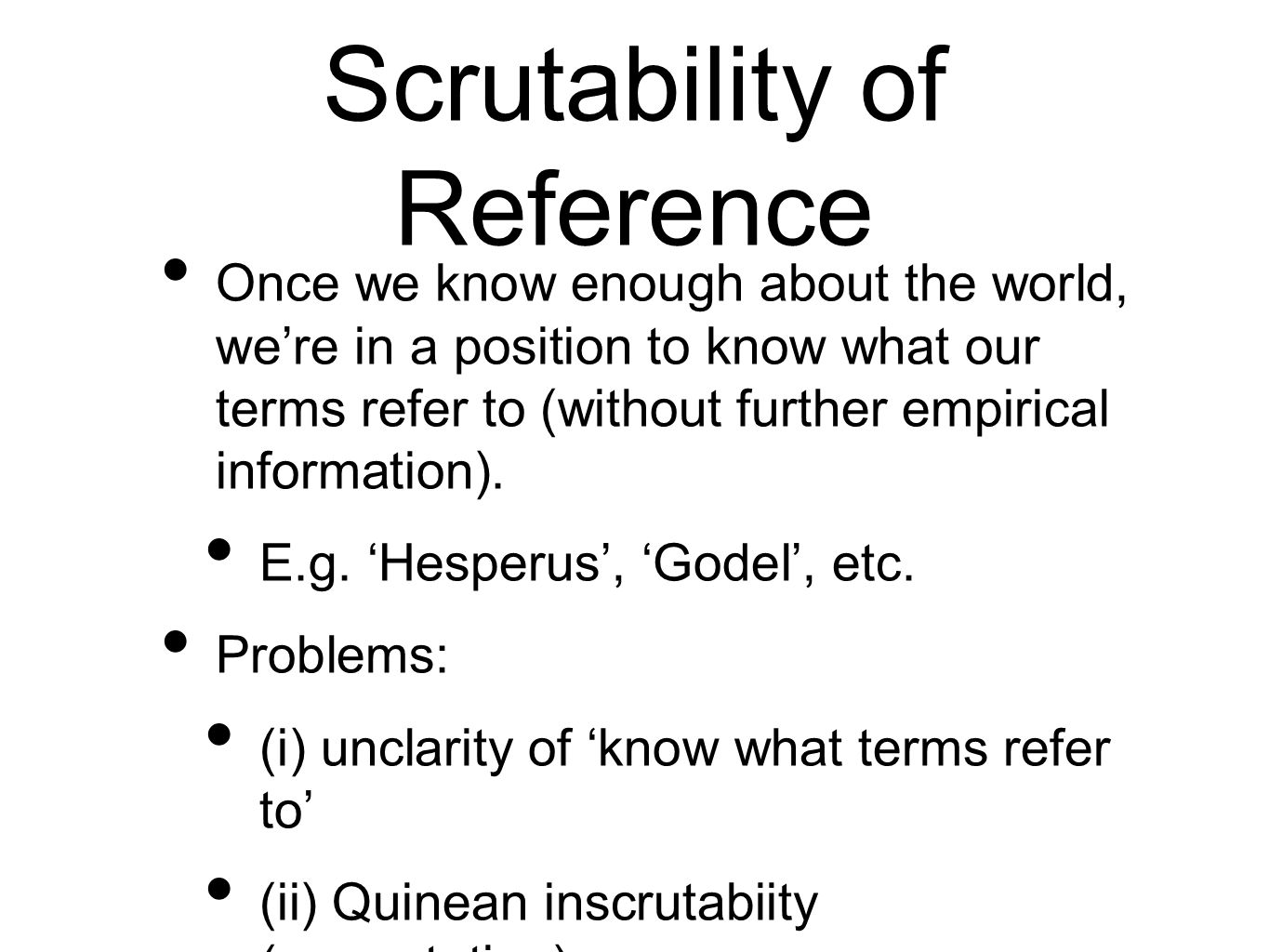 Scrutability of Reference