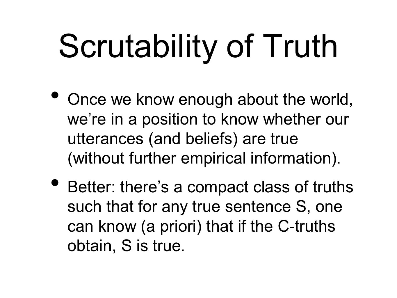 Scrutability of Truth