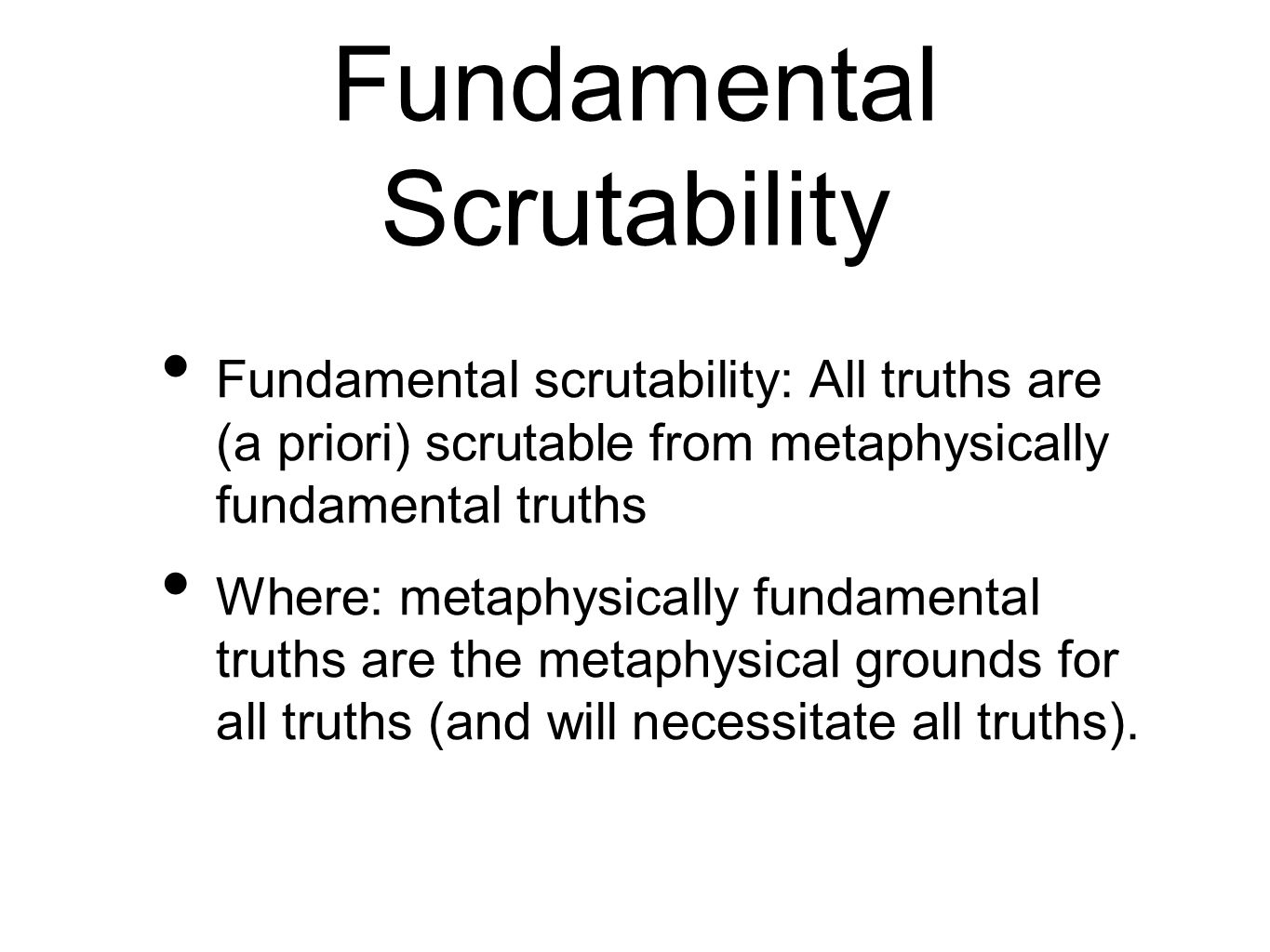 Fundamental Scrutability