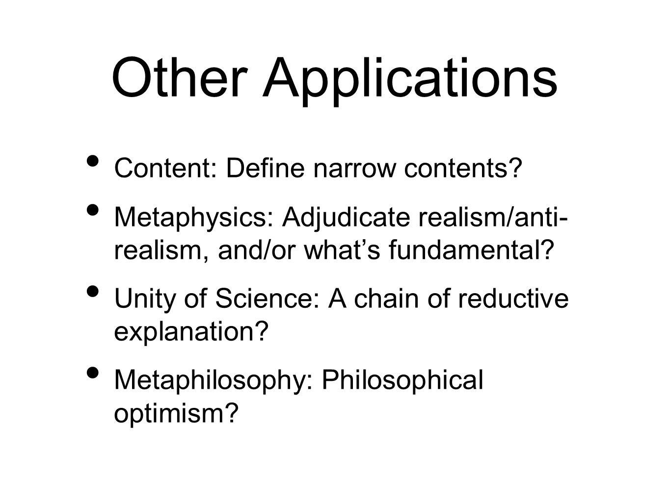 Other Applications Content: Define narrow contents