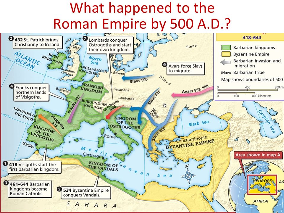 What happened to the Roman Empire by 500 A.D.