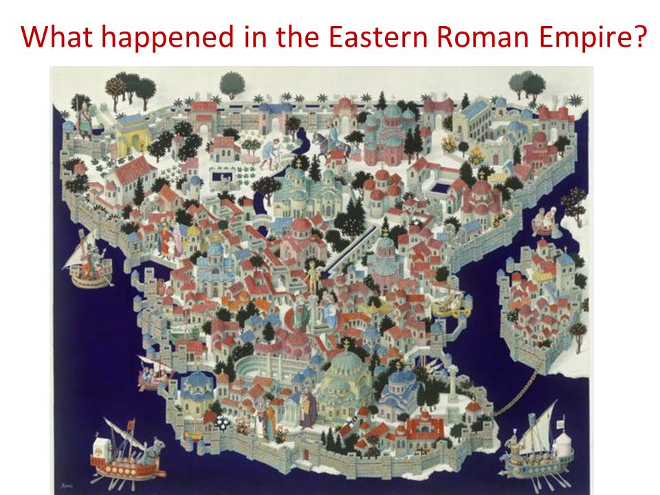 What happened in the Eastern Roman Empire