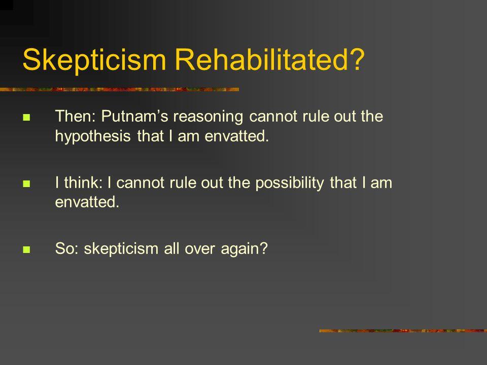Skepticism Rehabilitated