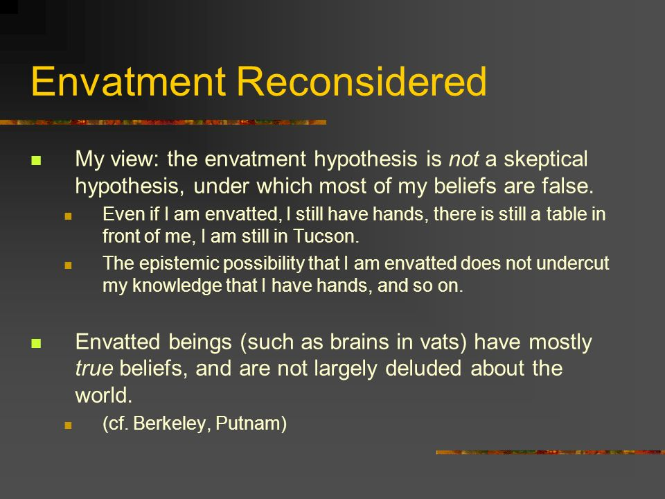 Envatment Reconsidered