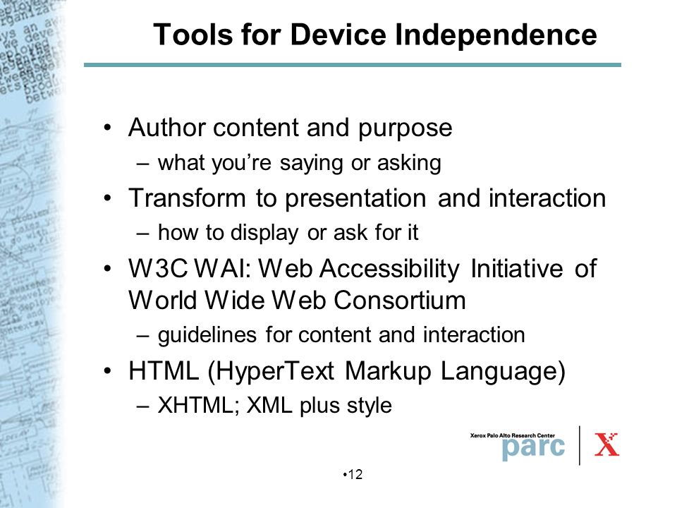 Tools for Device Independence