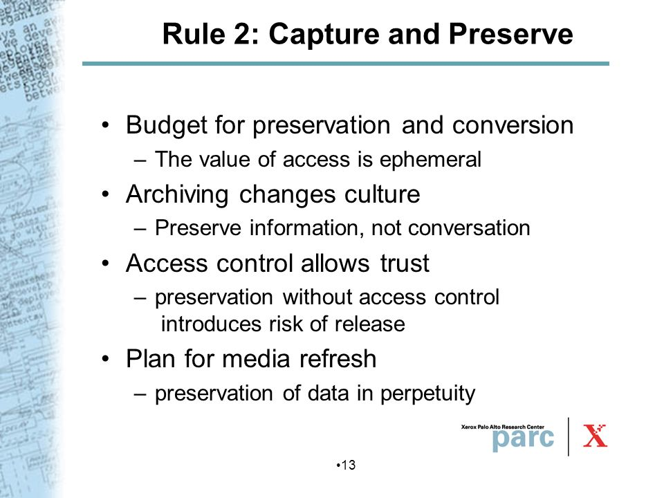 Rule 2: Capture and Preserve