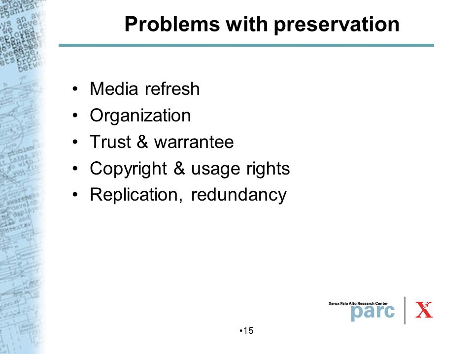 Problems with preservation