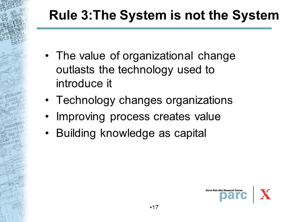 Rule 3:The System is not the System