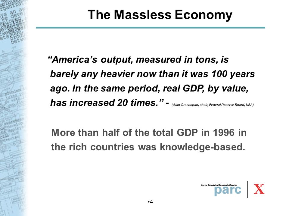The Massless Economy More than half of the total GDP in 1996 in