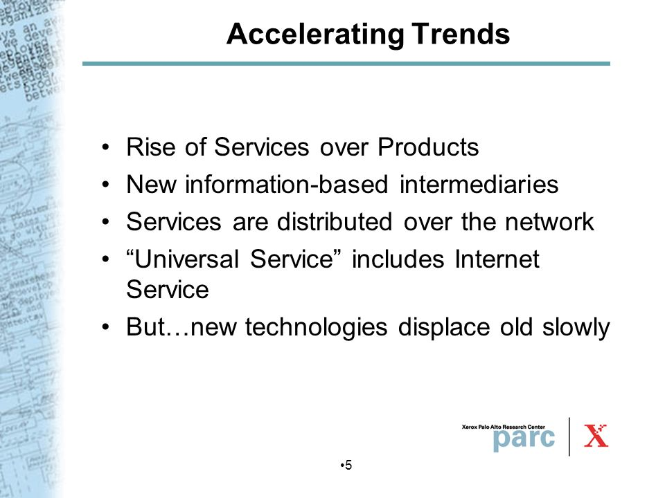 Accelerating Trends Rise of Services over Products