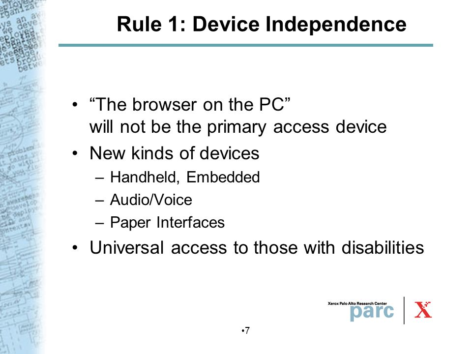 Rule 1: Device Independence