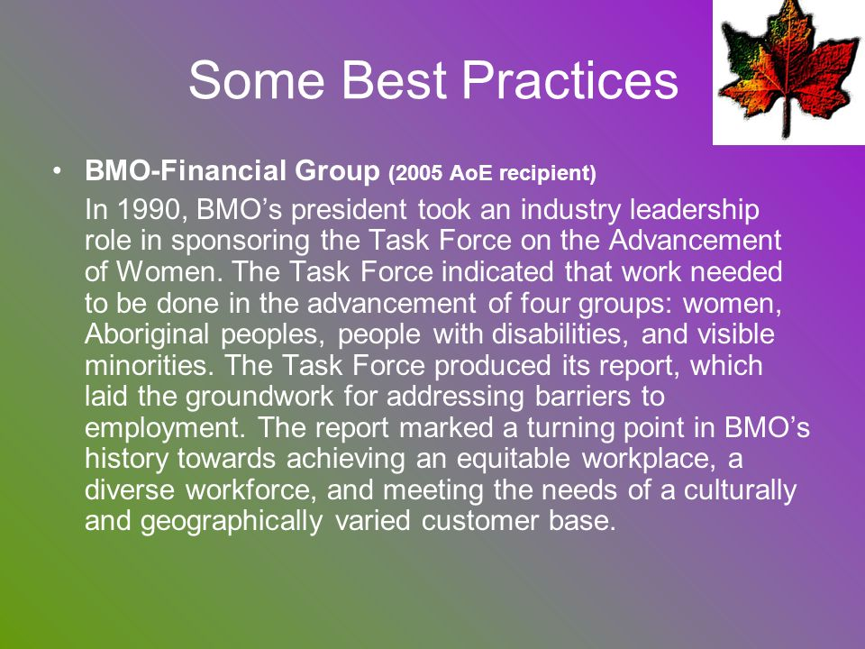 Some Best Practices BMO-Financial Group (2005 AoE recipient)