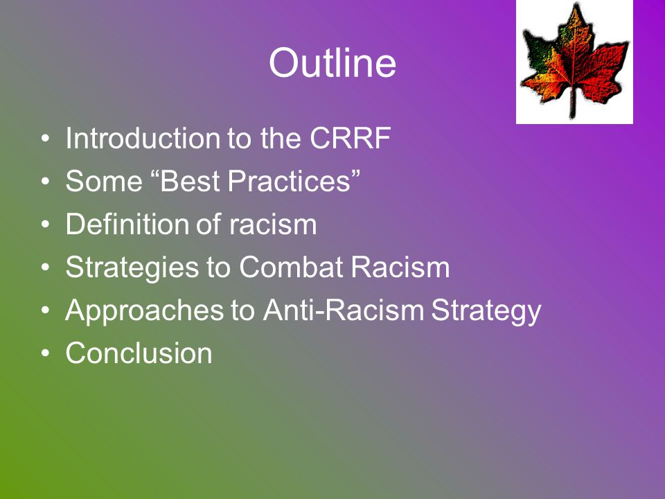Outline Introduction to the CRRF Some Best Practices