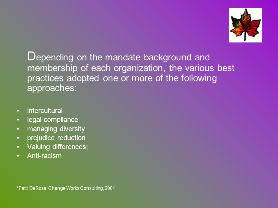Depending on the mandate background and membership of each organization, the various best practices adopted one or more of the following approaches: