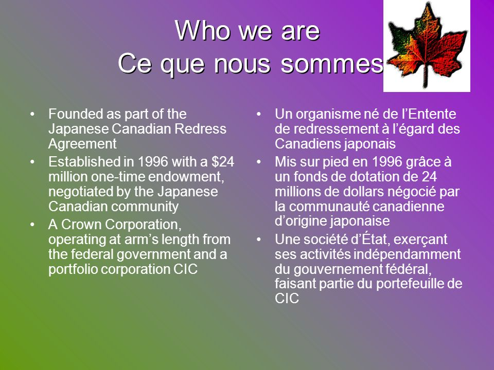 Who we are Ce que nous sommes
