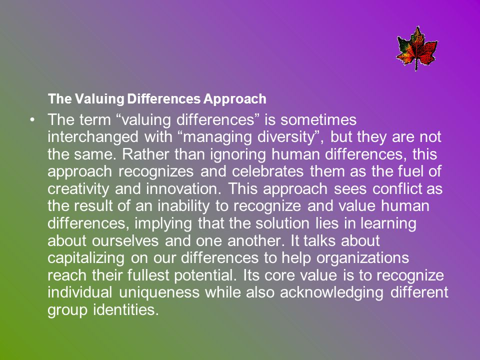 The Valuing Differences Approach