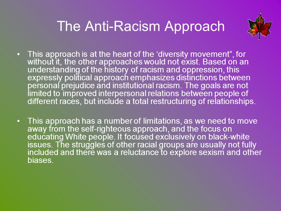 The Anti-Racism Approach