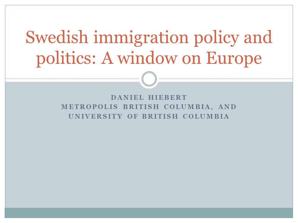 Swedish immigration policy and politics: A window on Europe