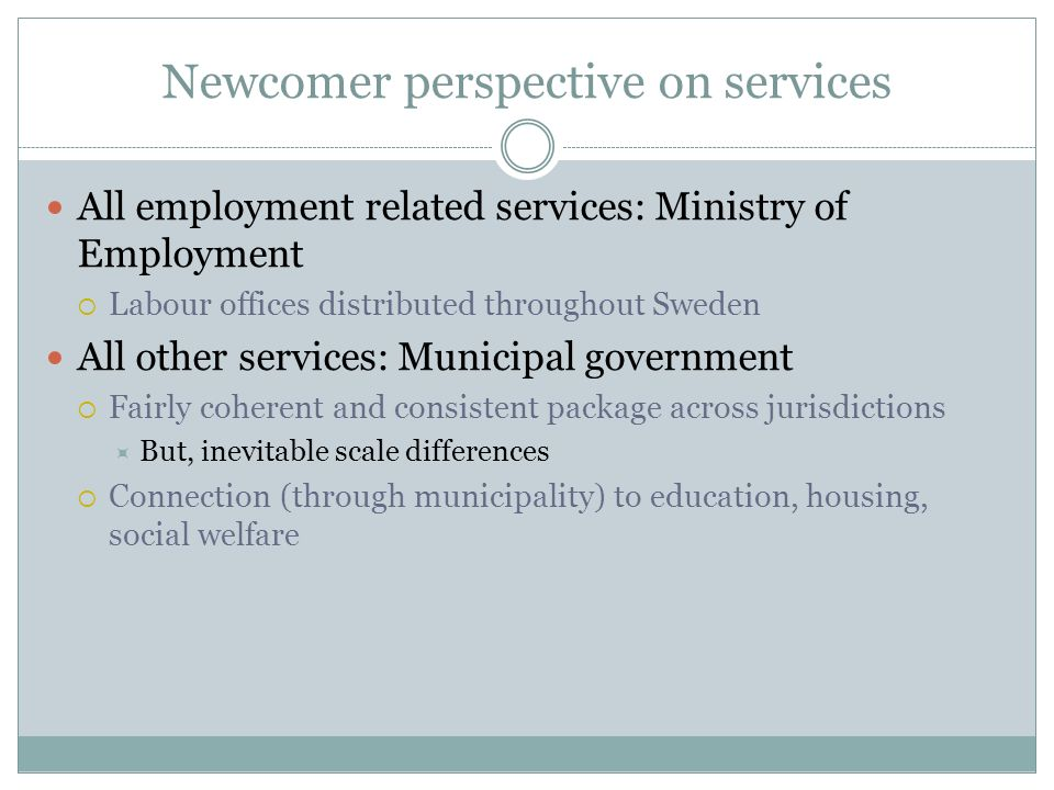 Newcomer perspective on services