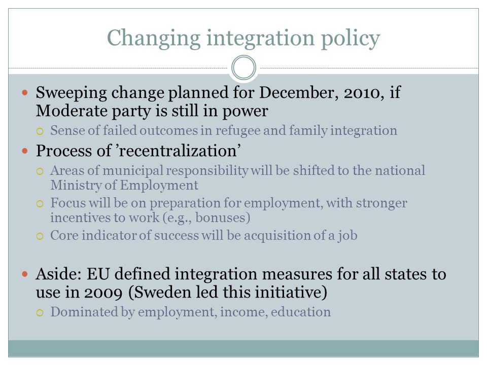 Changing integration policy