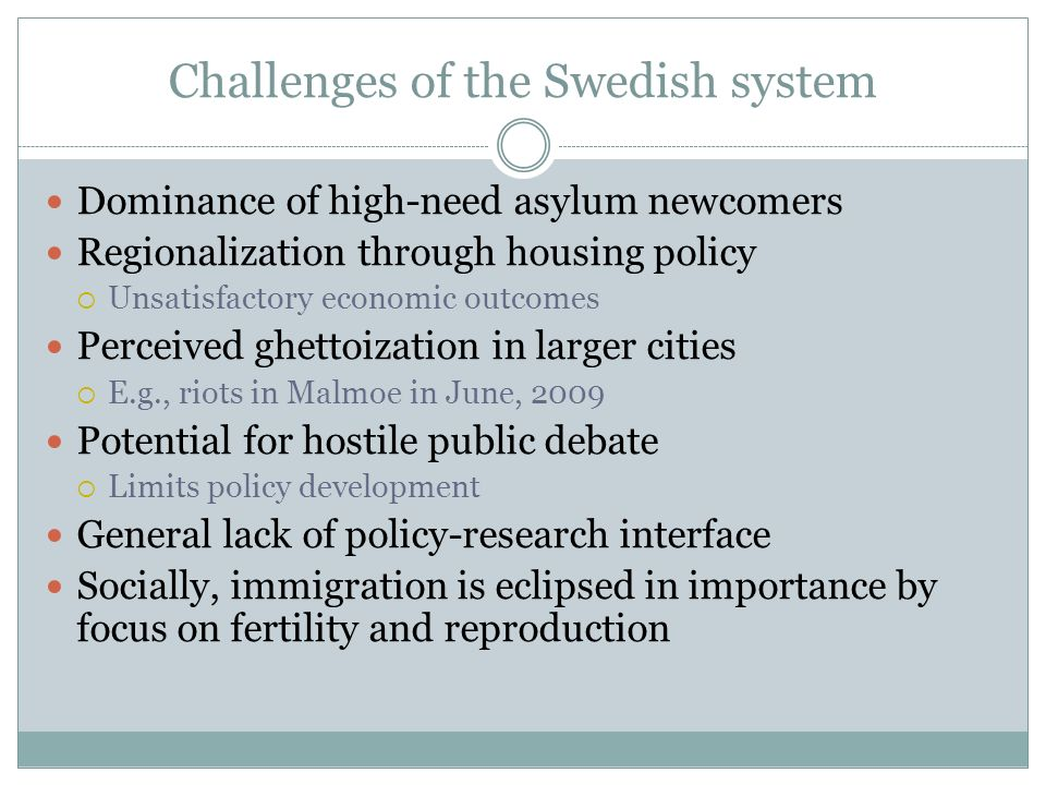 Challenges of the Swedish system