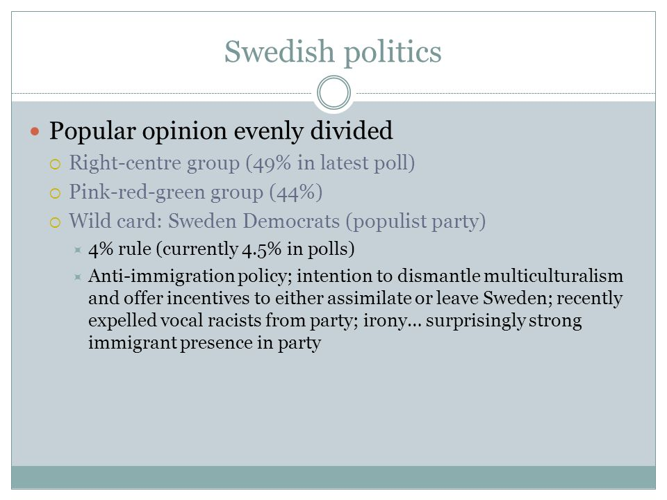 Swedish politics Popular opinion evenly divided