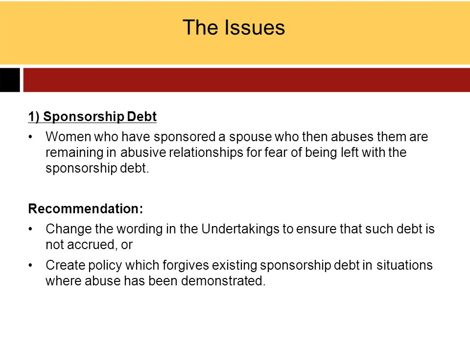 The Issues 1) Sponsorship Debt