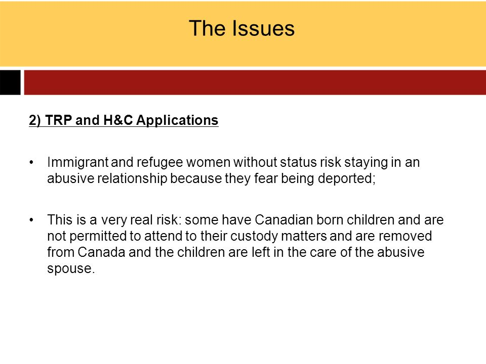 The Issues 2) TRP and H&C Applications