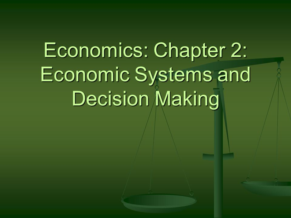 reteaching activity 2 economic systems and decision making answer key