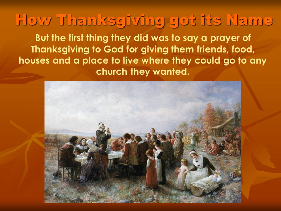 Thanksgiving an american holiday ppt video online download for What did they eat at the first thanksgiving