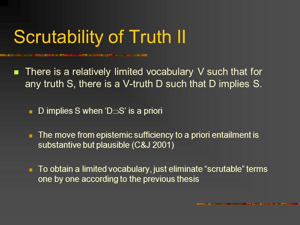 Scrutability of Truth II