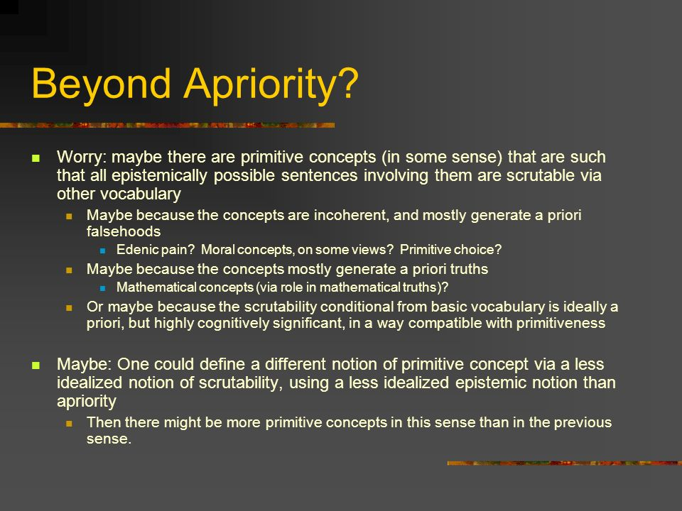 Beyond Apriority