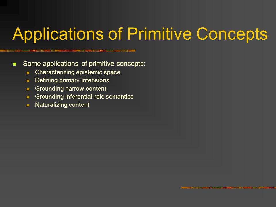 Applications of Primitive Concepts