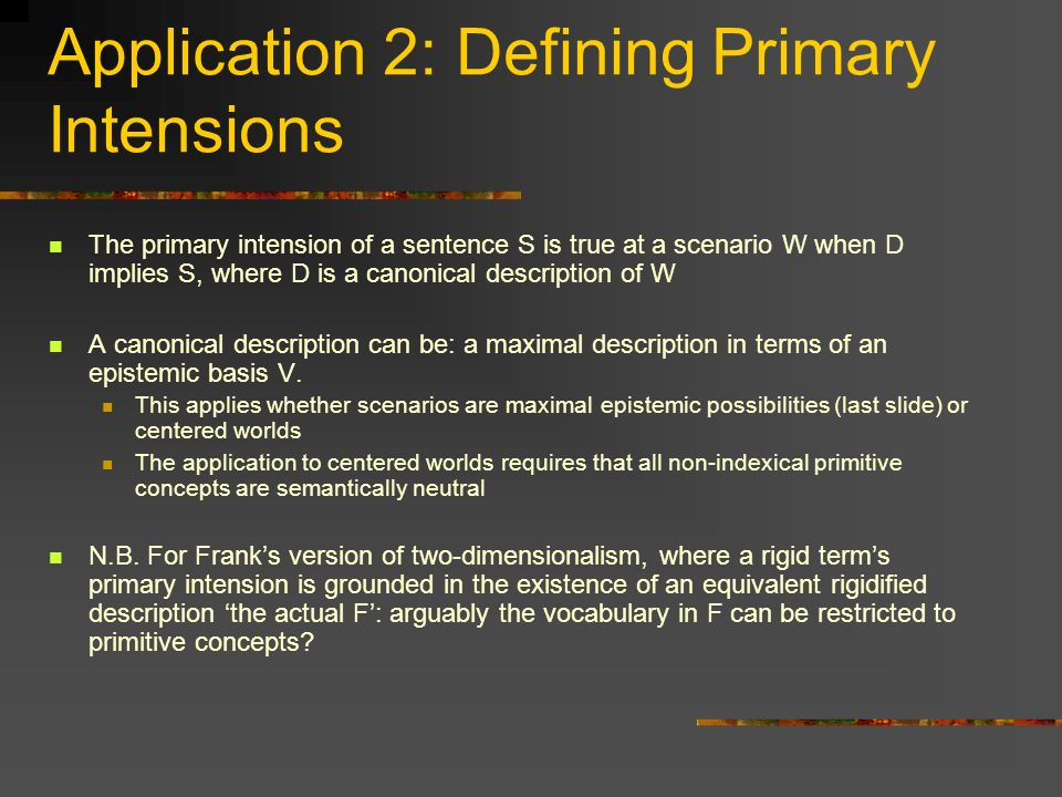 Application 2: Defining Primary Intensions