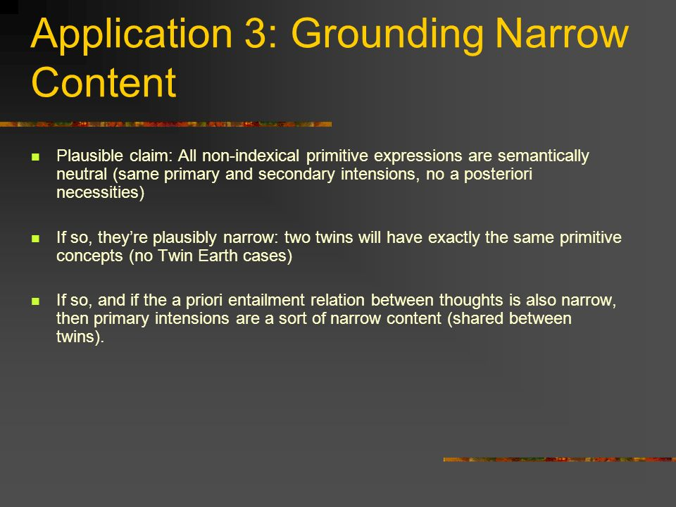 Application 3: Grounding Narrow Content