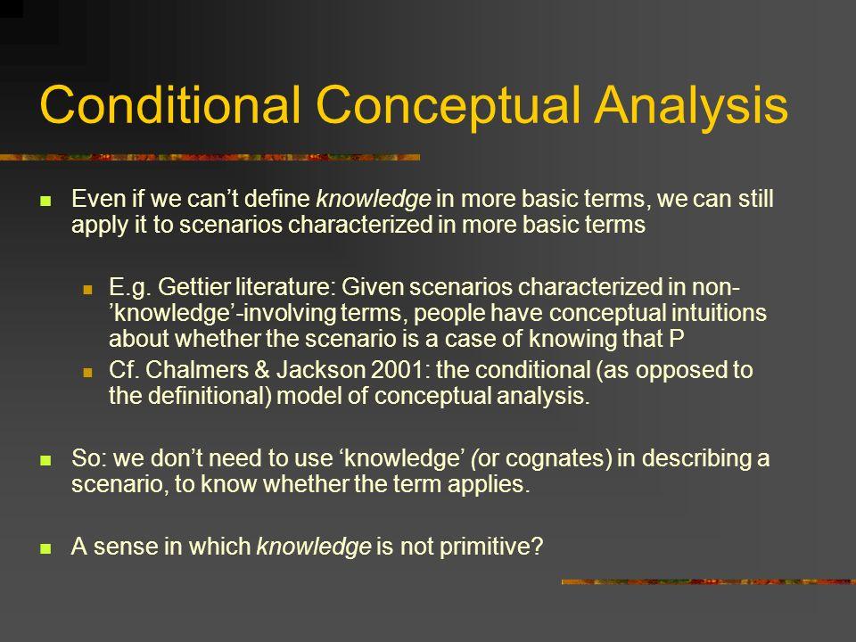 Conditional Conceptual Analysis