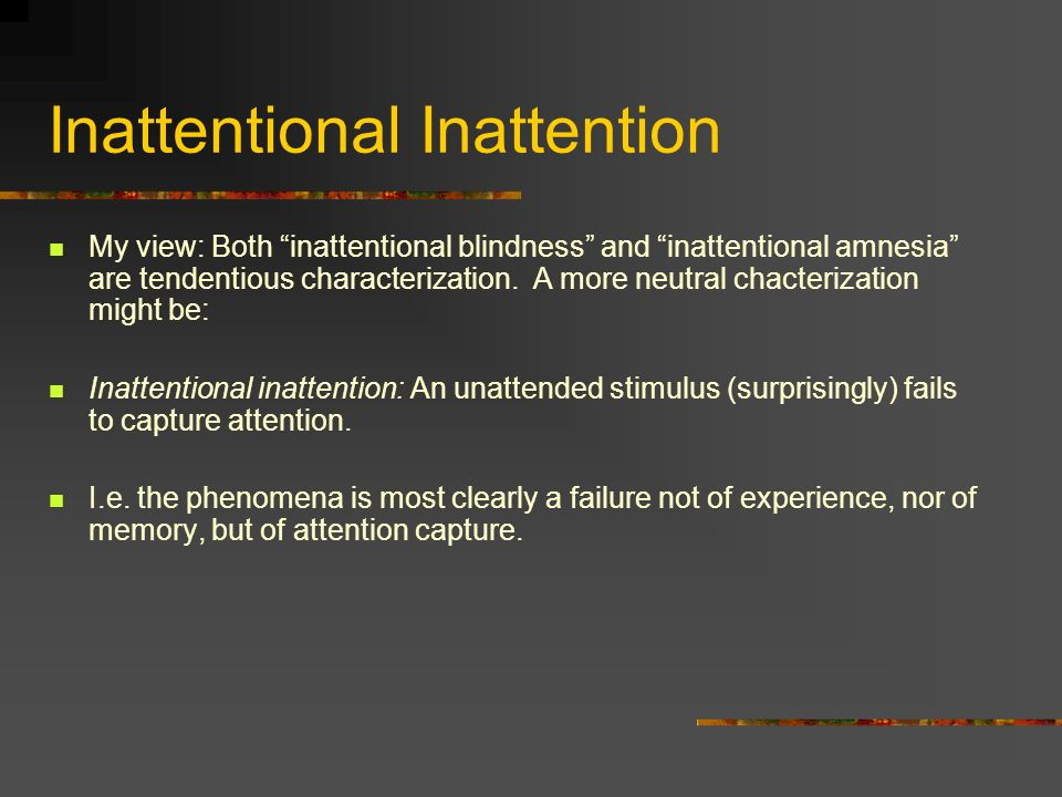 Inattentional Inattention