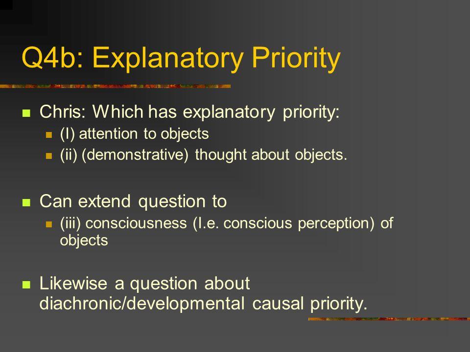 Q4b: Explanatory Priority