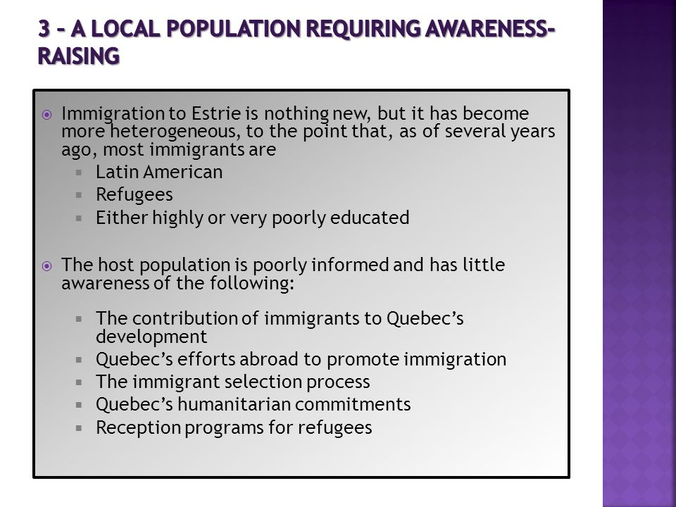 3 – A LOCAL POPULATION REQUIRING AWARENESS-RAISING