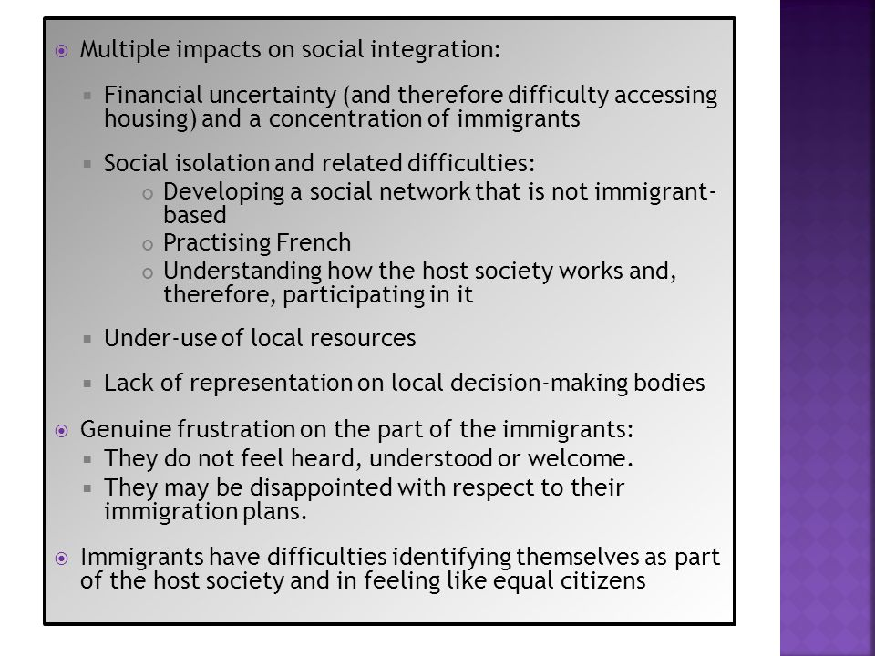 Multiple impacts on social integration: