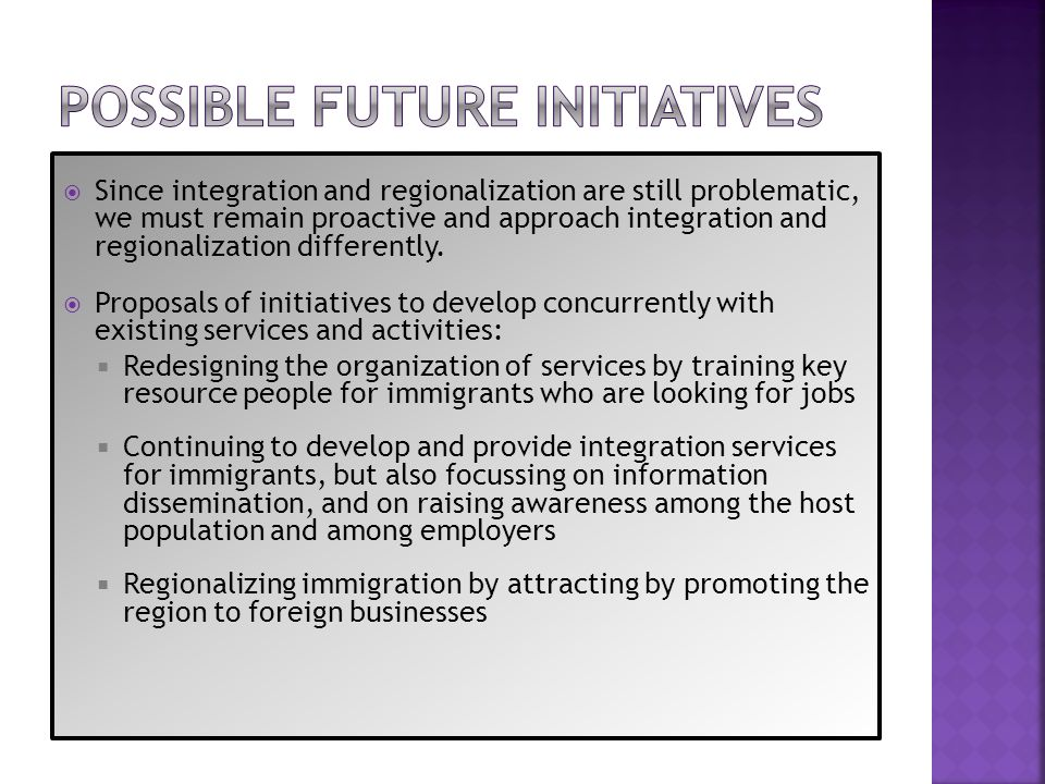 Possible future INITIATIVES