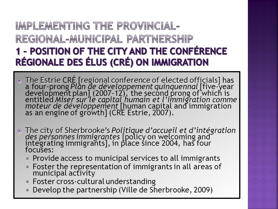 IMPLEMENTING THE PROVINCIAL-REGIONAL-MUNICIPAL PARTNERSHIP 1 – POSITION OF THE CITY AND THE Conférence régionale des élus (CRÉ) ON IMMIGRATION