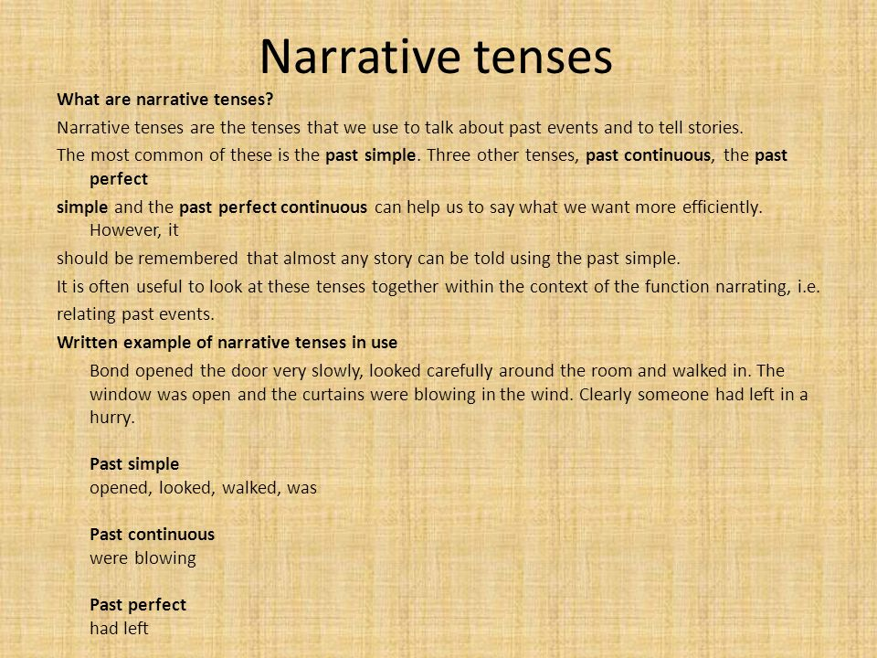 are narrative essays written in the past tense Narrative essay writing tips by syed arif ali in types  narrative essays are usually written from one of two points  written in one tense (usually past.