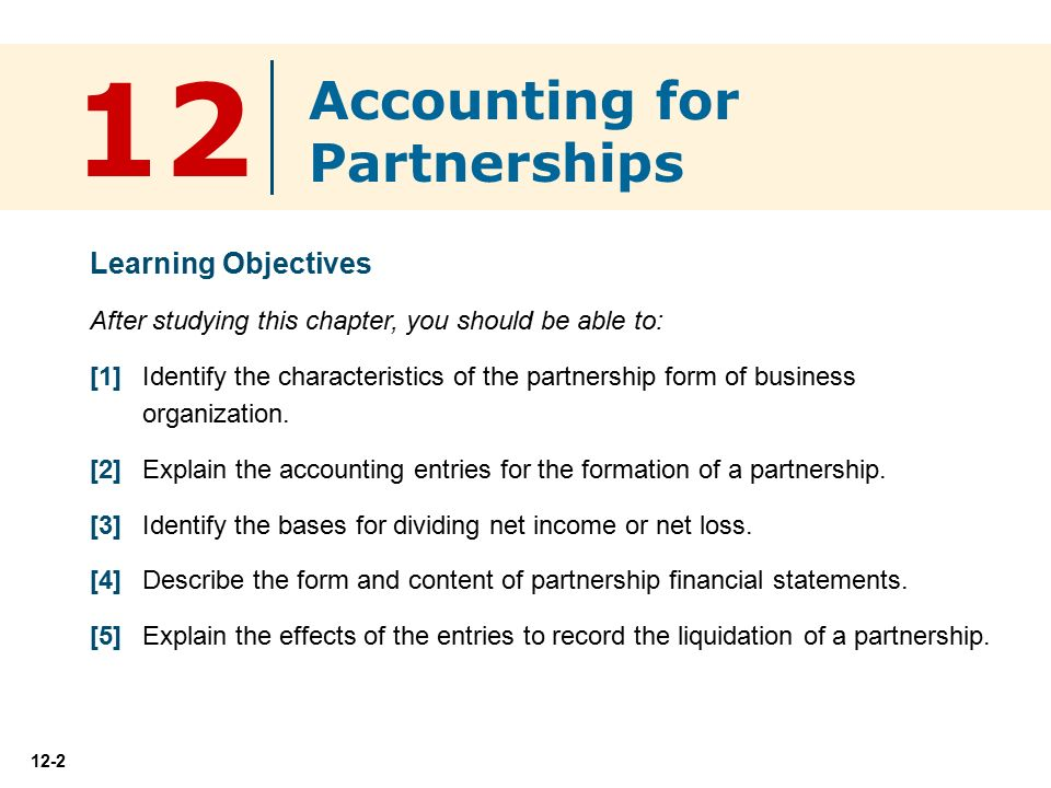 12 Accounting for Partnerships Learning Objectives